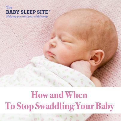 How And When To Stop Swaddling Baby