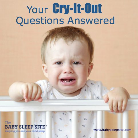 Your Cry It Out Questions Answered