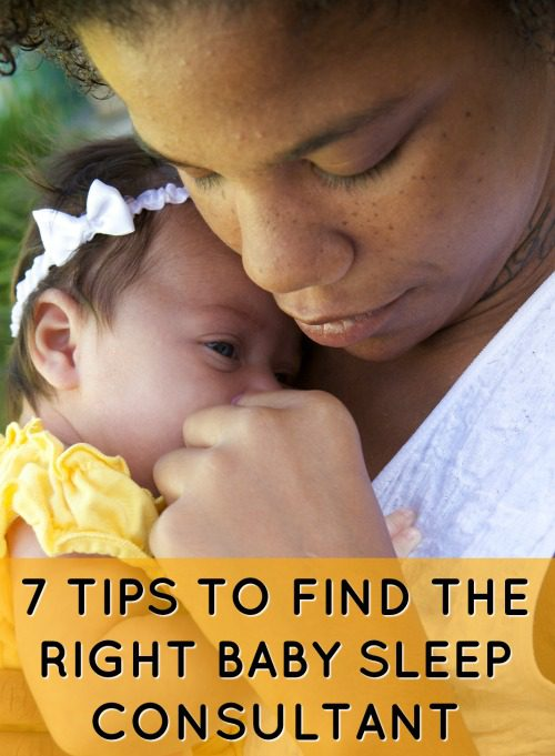 7 Tips To Finding The Right Baby Sleep Consultant