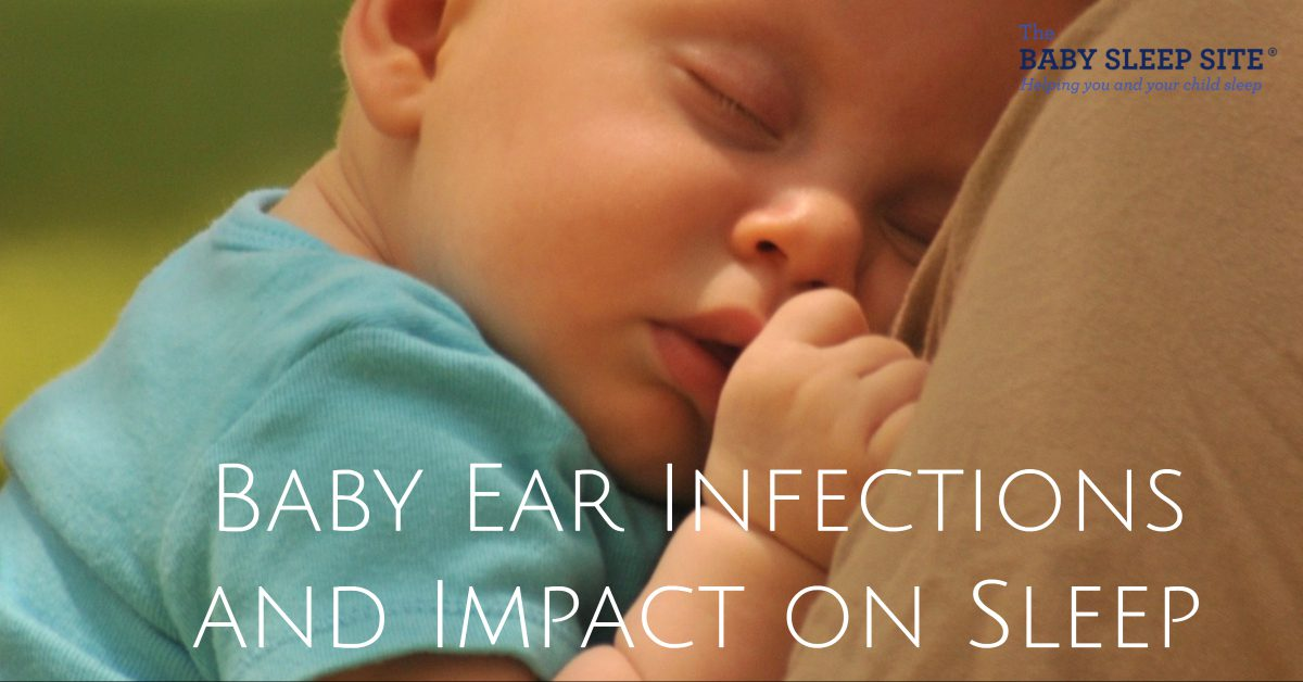Baby Ear Infections and Impact on Sleep